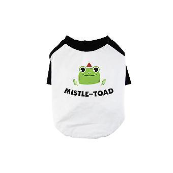 Mistle Toad Funny BKWT Pets Baseball Shirt X-mas Gift