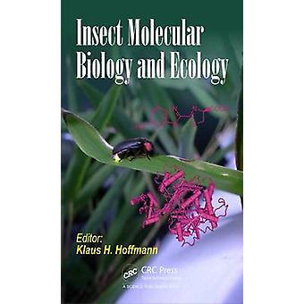 Molekularbiologie und Ökologie von Insekten herausgegeben von Klaus H Hoffmann