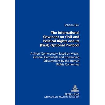 Het Internationaal Verdrag inzake burgerrechten en politieke rechten en het eerste facultatieve protocol van Johann Bair