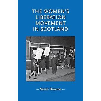 Womens Liberation Movement i Skottland av Sarah Browne