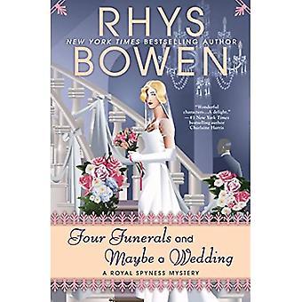 Vier begrafenissen en misschien een bruiloft (Koninklijke Spyness mysterie)