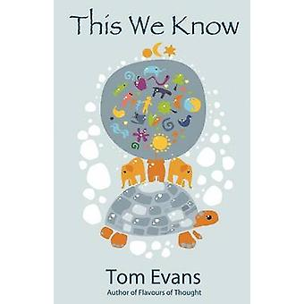 This We Know by Evans & Tom