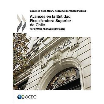 Estudios de la OCDE sobre Gobernanza Pblica Avances en la Entidad Fiscalizadora Superior de Chile Reformas Alcance e Impacto OECD:n toimesta