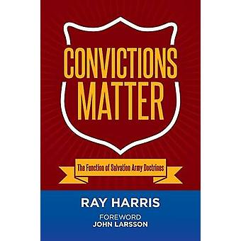 Convictions Matter by Harris & Ray