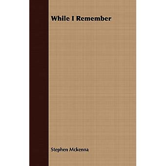 While I Remember by Mckenna & Stephen