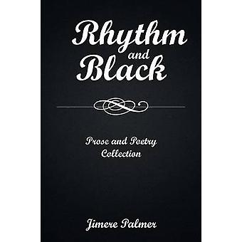 Rhythm  Black Prose and Poetry Collection by Palmer & Jimere