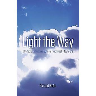 Light the Way by Brake & Richard