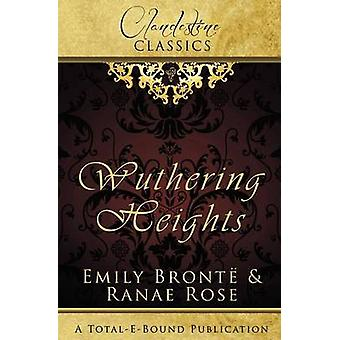 Clandestine Classics Wuthering Heights by Rose & Ranae
