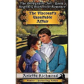 The Viscounts Unsuitable Affair Regency Historical Romance by Richmond & Arietta