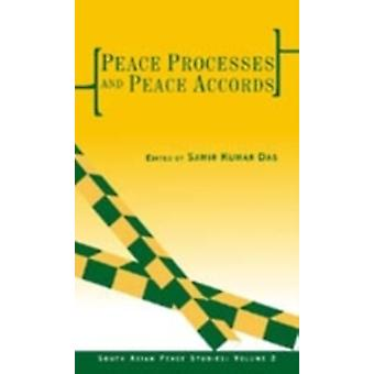Peace Processes and Peace Accords by LTD & SAGE PUBLICATIONS PVT