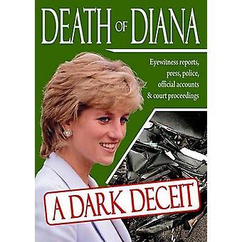 Death of Diana A Dark Deceit by Thomas & Steven