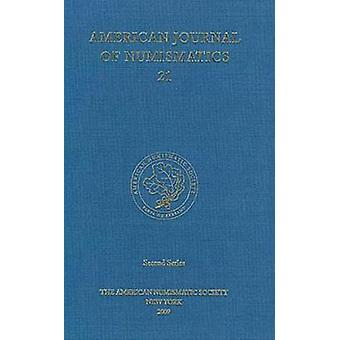 American Journal of Numismatics (2009) by Peter van Alfen - 978089722