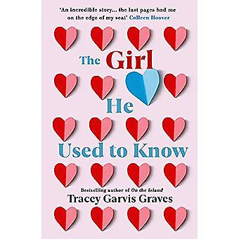 The Girl He Used to Know - The most surprising and unexpected romance
