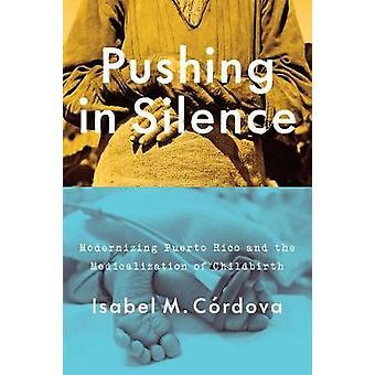 Pushing in Silence - Modernisering Puerto Rico och medicalization av