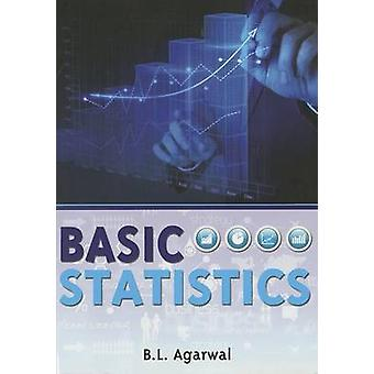 Basic Statistics by B.L. Agarwal - 9781848290679 Book