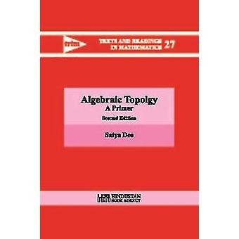 Algebraic Topology - A Primer by Satya Deo - 9789386279675 Book
