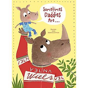 Sometimes Daddies Are... by Guido Genechten - 9781605375236 Book