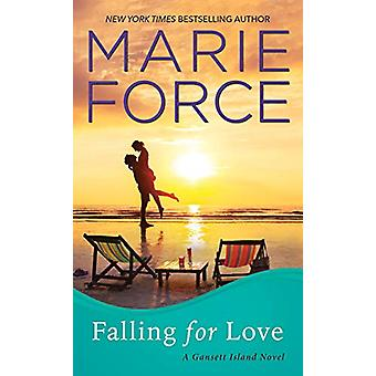 Falling for Love by Marie Force - 9781420146905 Book