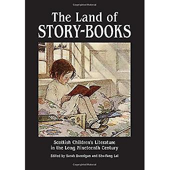 The Land of Story-Books - Scottish Children's Literature in the Long N
