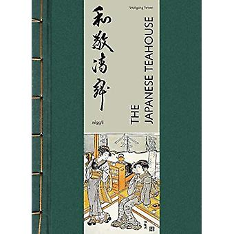 The Japanese Teahouse by Wolfgang Fehrer - 9783721209976 Book