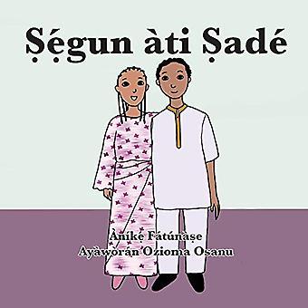 Ṣẹ́gun ati Ṣade by Anike Fatunase - 9781948960502 Book