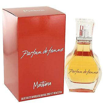 Montana Parfum De Femme Eau De Toilette Spray By Montana 3.3 oz Eau De Toilette Spray