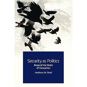 Security as Politics by Neal & Andrew W.