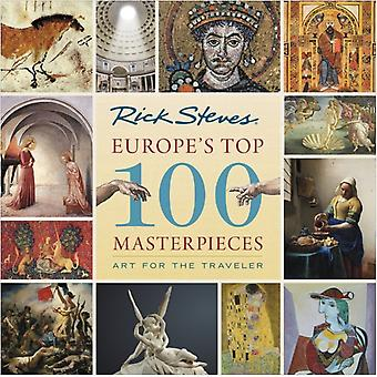 Europes Top 100 Masterpieces First Edition by Openshaw & GeneSteves & Rick