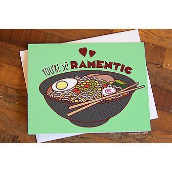 Funny Love Card You're So Ramentic