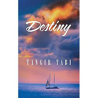 Destiny by Tangir Tabi - 9781482859133 Book