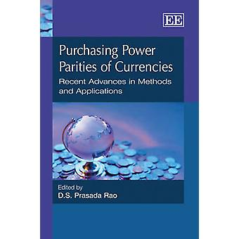 Purchasing Power Parities of Currencies Recent Advances in Methods and Applications