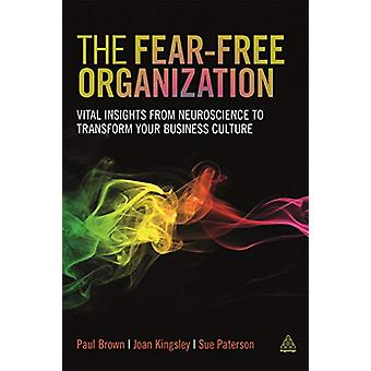 The Fear-free Organization - Vital Insights from Neuroscience to Trans