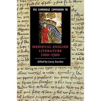 Cambridge Companion to Medieval English Literature 11001500 by Larry Scanlon