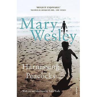 Harnessing Peacocks by Mary Wesley - 9780099501688 Book