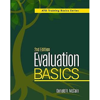 Evaluation Basics (2nd Revised edition) by Donald V. McCain - 9781607