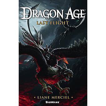 Dragon Age - Last Flight by Liane Merciel - 9781781169544 Book