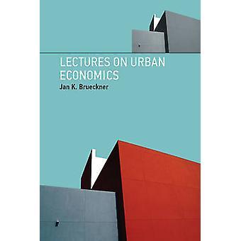 Wykłady z ekonomii miejskich przez Jana K. Brueckner - 9780262016360 książki