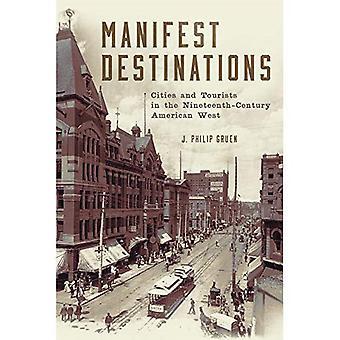 Manifest resmål: Städer och turister i 1800-talets amerikanska väst