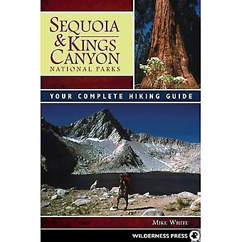 Sequoia and Kings Canyon National Parks: Your Complete Hiking Guide
