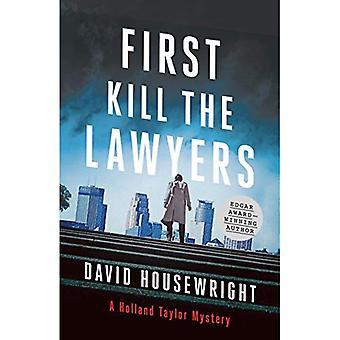 Eerst, dood advocaten: een Holland Taylor mysterie (Holland Taylor)