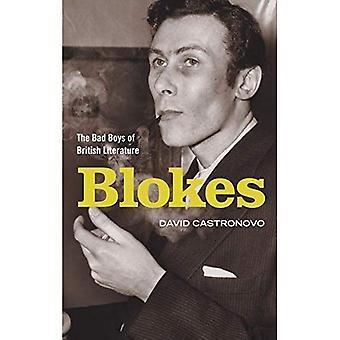 Kerels: De slechte jongens van de Britse literatuur