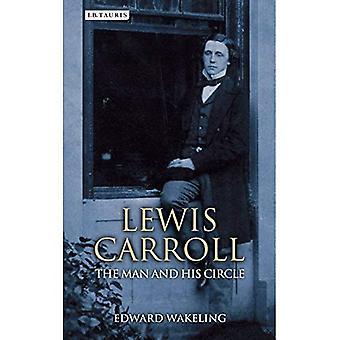 Lewis Carroll: L'homme et son cercle