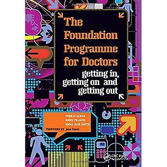 Foundation program for læger: at komme, at få og komme ud