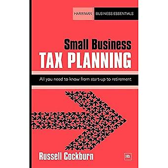 Small Business Tax Planning: All you need to know from start-up to retirement