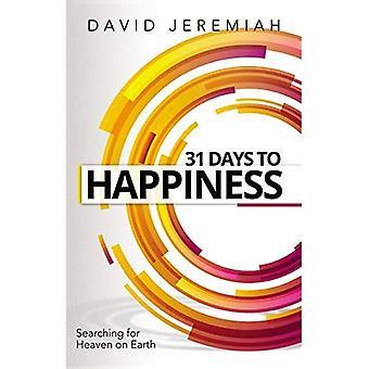 31 päivää iloa: Miten löytää todella tärkeistä asioista elämässä