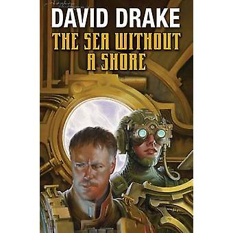 The Sea Without A Shore by David Drake - 9781476736396 Book