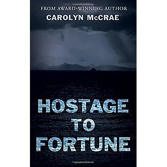 Gidsel til Fortune af Carolyn McCrae - 9781788037853 bog