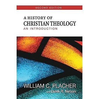 A History of Christian Theology An Introduction by Placher & William C.