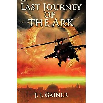 Dernier voyage de l'arche de Gainer & j.