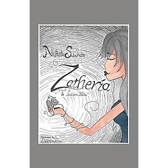 Zatheria il regno nascosto di Sataram & Nikita